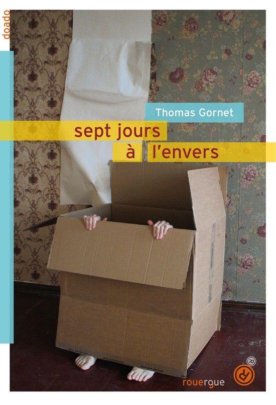 """""""Sept jours à l'envers"""" : un court roman qui remonte le cours du temps -  Un court roman qui permet d'aborder le difficile sujet du deuil avec les jeunes adolescents."""
