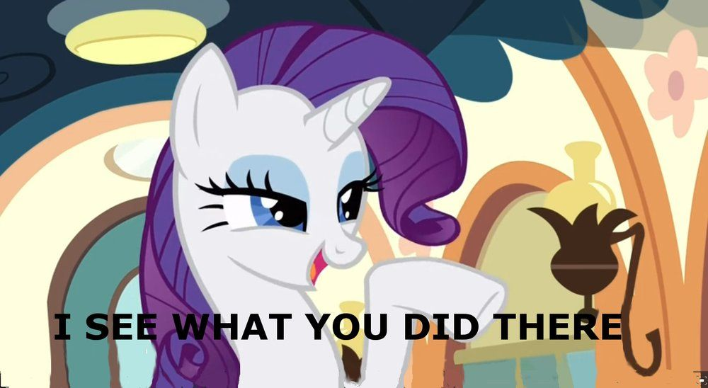 Rarity reacting with 'i see what you did there', 'screenshot', 'untagged' and 'my little pony'