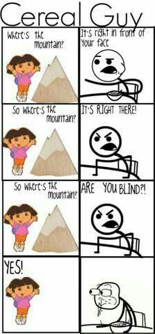 Cereal Guy Vs Dora Troll Memes Funny Memes Funny Jokes