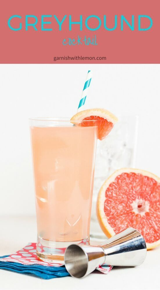 A Greyhound Cocktail is made with freshly squeezed grapefruit juice and gin, making it a tasty alternative to Bloody Marys for Sunday brunch.