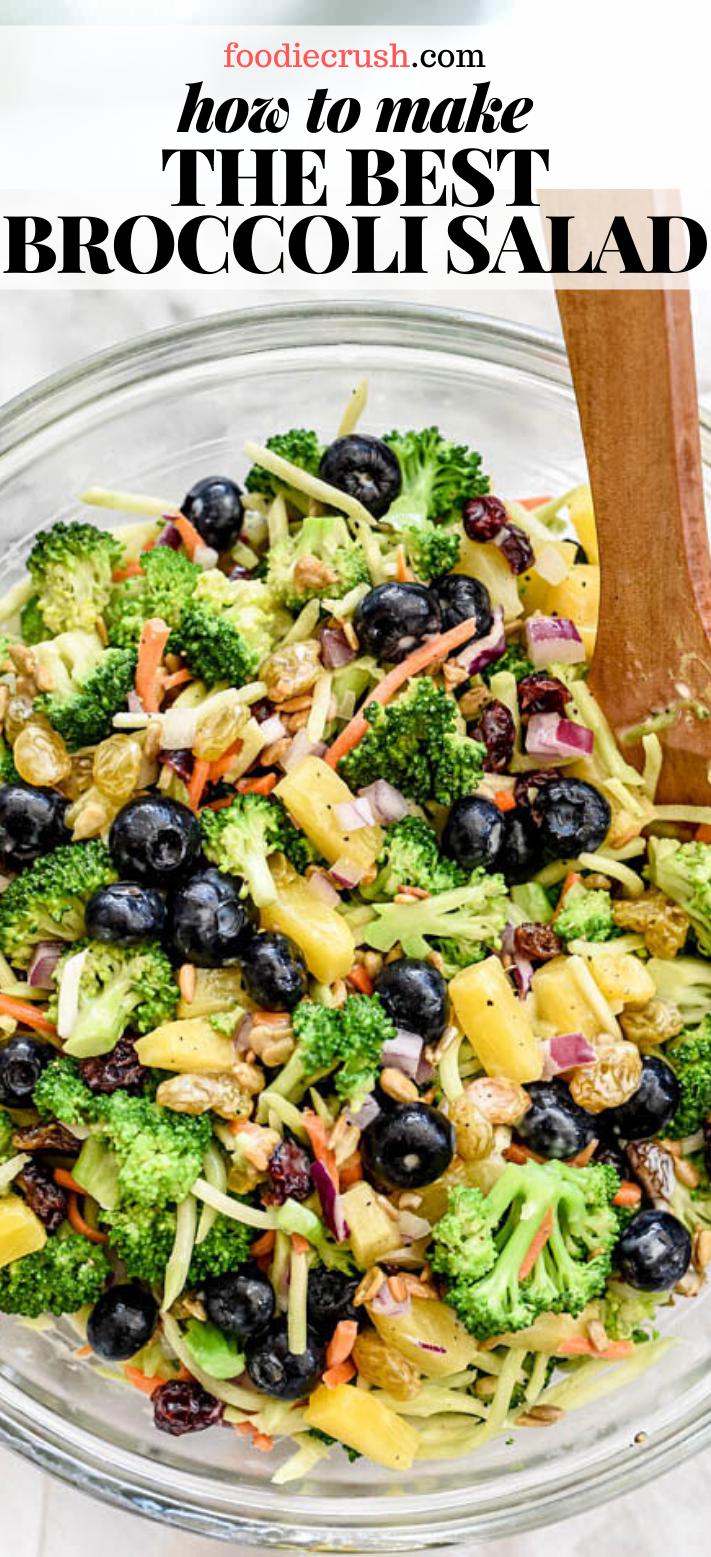 HOW TO MAKE THE BEST BROCCOLI SALAD   foodiecrush.com
