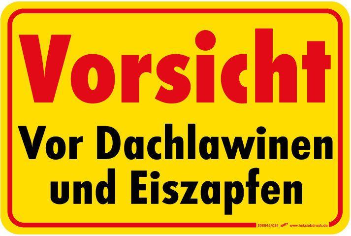Warnschild Winter Dachlawinen Eiszapfen 308645 Gr 30x20cm