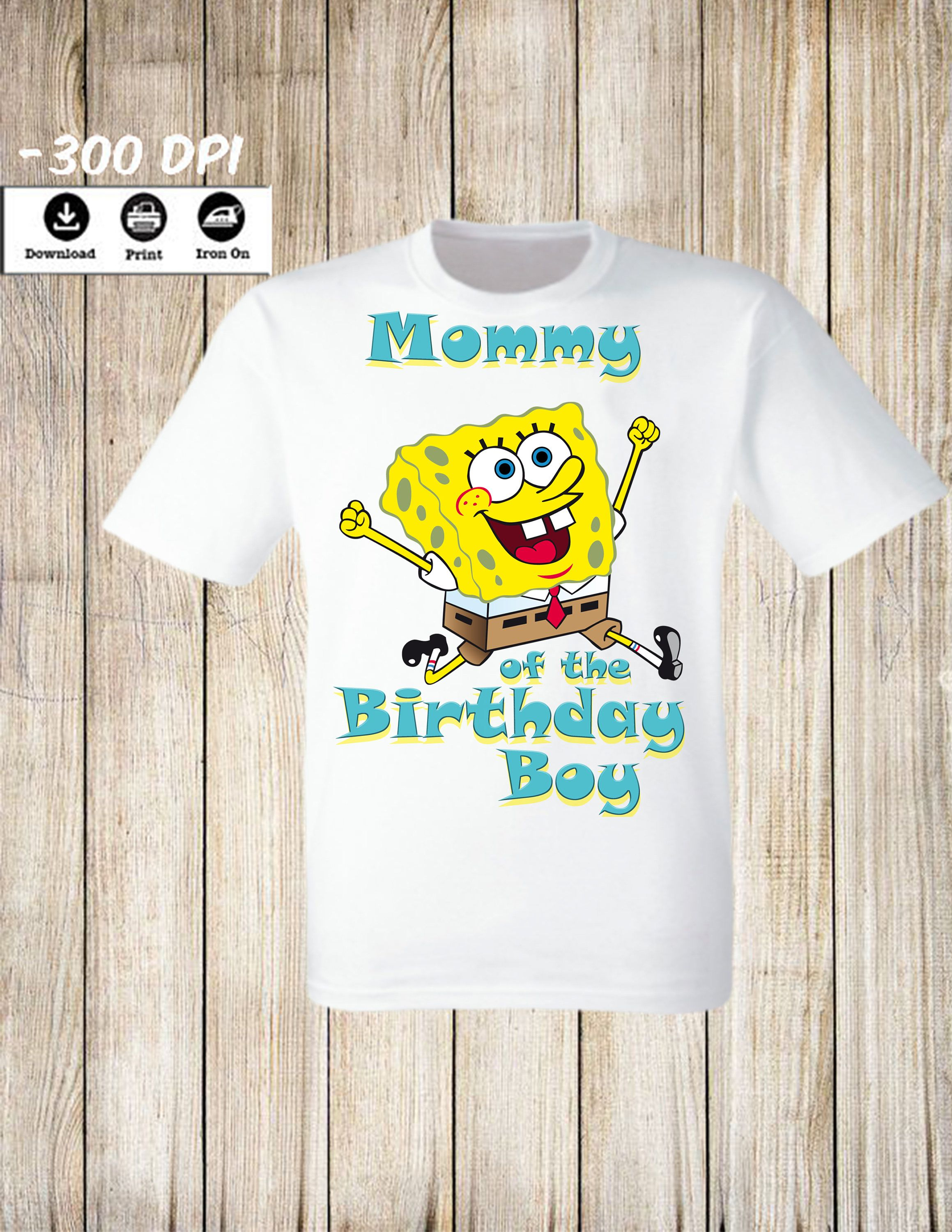 53ced419a8 SpongeBob Iron On Transfer Mommy of the Birthday Boy shirt . Sponge Bob  Square Pants Personalized Mommy of the BB Party Image.