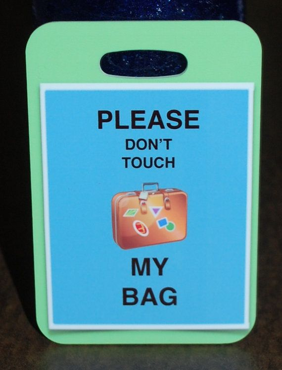 Please Don't Touch My Bag  Bag Tag Luggage Tag by FlipTurnTags, $5.95