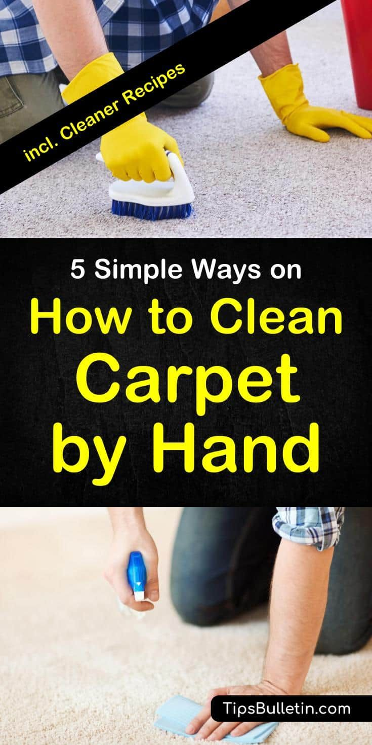 5 Simple Ways On How To Clean Carpet By Hand Carpet