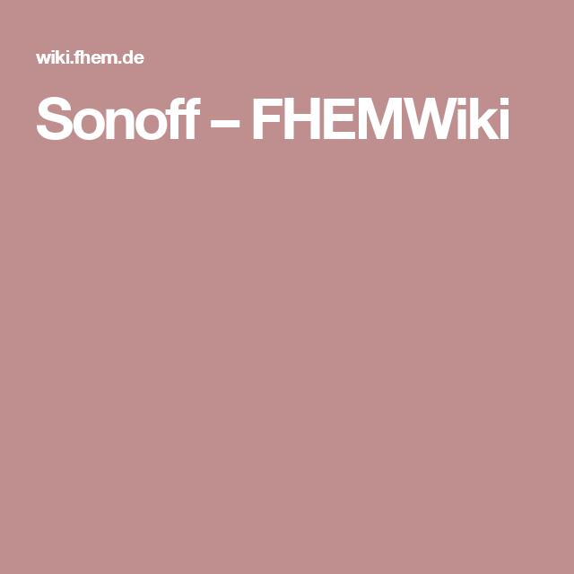 Sonoff – FHEMWiki