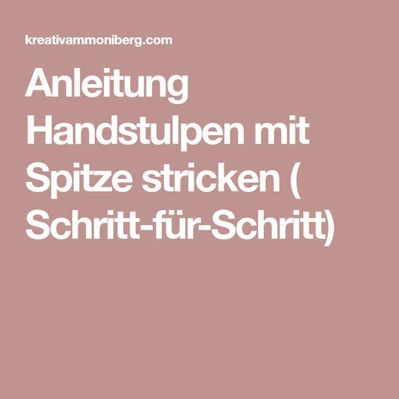 Anleitung Handstulpen mit Spitze stricken ( Schritt-für-Schritt)