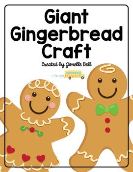 Giant Gingerbread Craft Gingerbread Pinterest