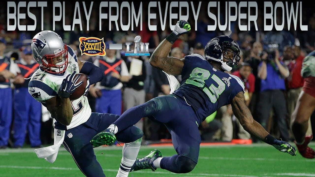 Best Play From Every Super Bowl Over the Last 15 Years