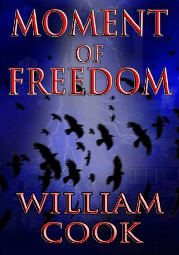 Moment of Freedom: Selected Poetry by William Cook, http://www.amazon.com/dp/B009XZI7LC/ref=cm_sw_r_pi_dp_HuSZrb0T8RC4E