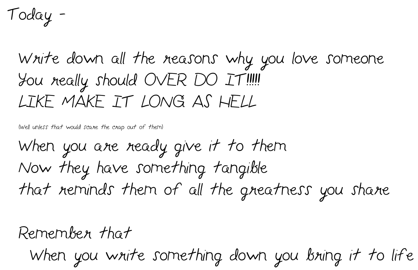 Just a LONG Note... to remind you why I still love you after all this time...