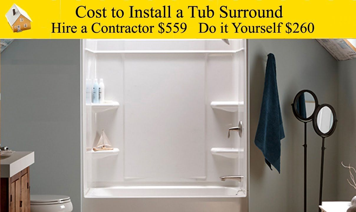 Cost To Install A Tub Surround Want To Replace Old Bathtub Walls