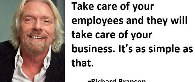 Image Result For Take Care Of Your Employees Branson Take Care Of Yourself Leadership Management Quotes Take Care