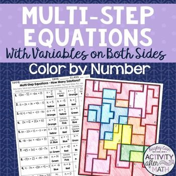 Multi-Step Equations How Many Solutions? Color By Number | School is ...