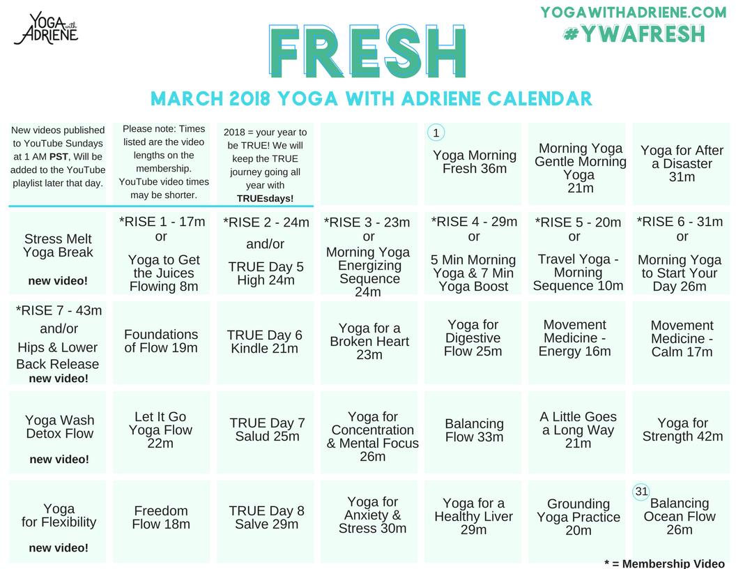 Yoga With Adriene March Calendar Yoga With Adriene True Yoga 30 Day Yoga