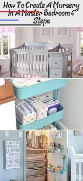 How To Create A Nursery In A Master Bedroom (6 Steps) - health and diet fitness  Nursery in Master B...