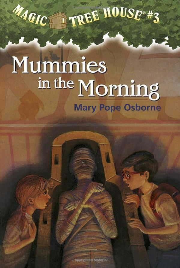 Magic Treehouse 3 Part - 34: Mummies In The Morning (Magic Tree House, No. 3) By Mary Pope