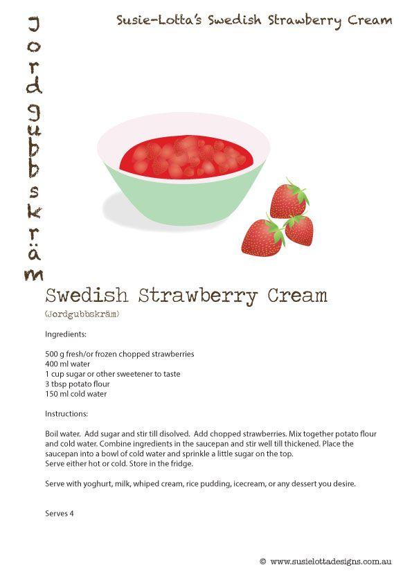 Susie-Lotta designs - Strawberry Soup recipe - Strawberry Cream - Jordgubbskräm Jordgubbssoppa