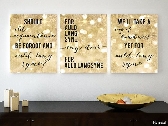 AULD LANG SYNE Golden glitter printable decor, typography quote ...