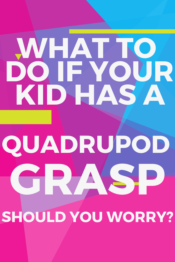 Getting Grasp On Autism >> The Quadrupod Grasp Myth Is This Pencil Grasp Ok Autism Tips For