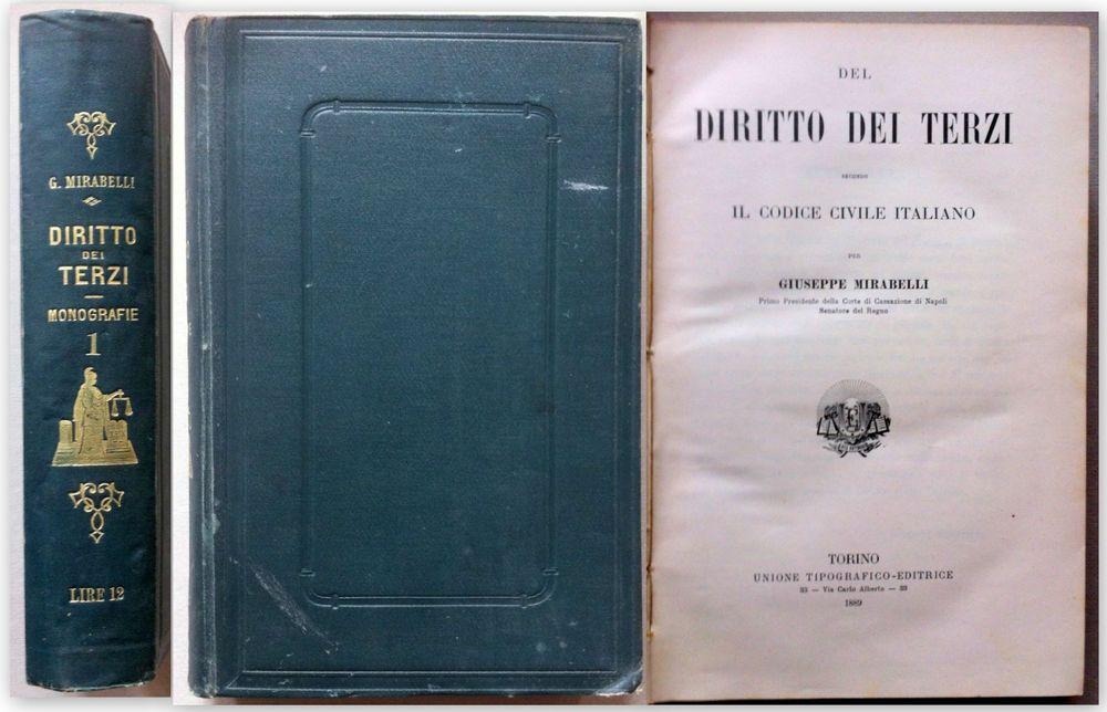 Giuseppe Mirabelli Del diritto dei terzi secondo il Codice Civile 1889 Vol I