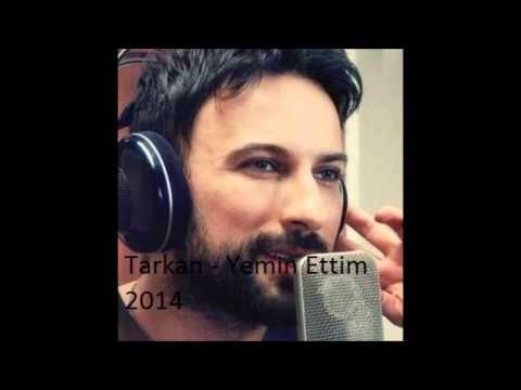Tarkan Yemin Ettim 2014 Muzik Indirme Muzik Sarkilar