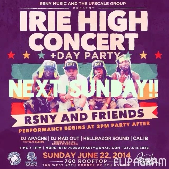 RSNY x THE UPSCALE GROUP Presents #IRIEHIGH Concert/ #DayParty Next