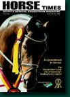 HORSE TIMES ISSUE 19 Issued February 2006, his issue features a huge section about the fascinating rich history of the Egyptian Arabian Horse and the controversy surrounding some of its strategic aspects of breeding.