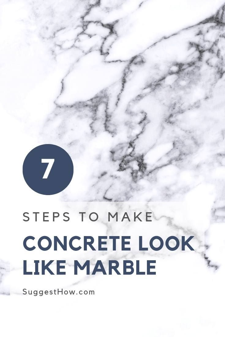 How To Make Concrete Look Like Marble 7 Easy Steps To