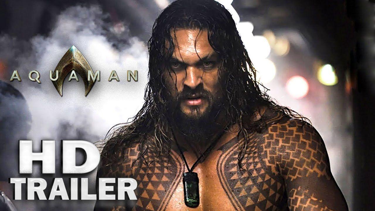 Aquaman (2018) First Look Trailer Jason Momoa [HD] King
