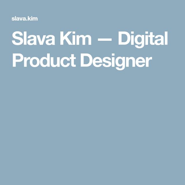 Slava Kim Digital Product Designer Human Centered Design Design Portfolio Design,Open Concept Industrial Industrial Creative Office Interior Design
