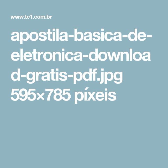 apostila-basica-de-eletronica-download-gratis-pdf.jpg 595×785 píxeis