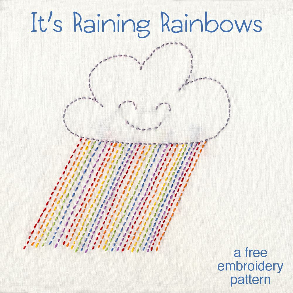 Itus raining rainbows a free embroidery pattern easy stitch