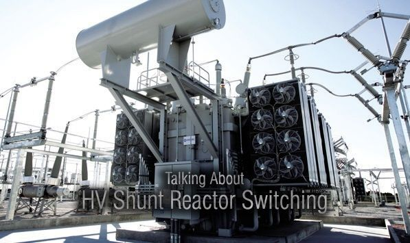 In The Case Of Shunt Reactors The Current To Be Interrupted Are Very Low Typically Less Than Few Hundreds Ampere Electrical Substation Electricity Power Plant