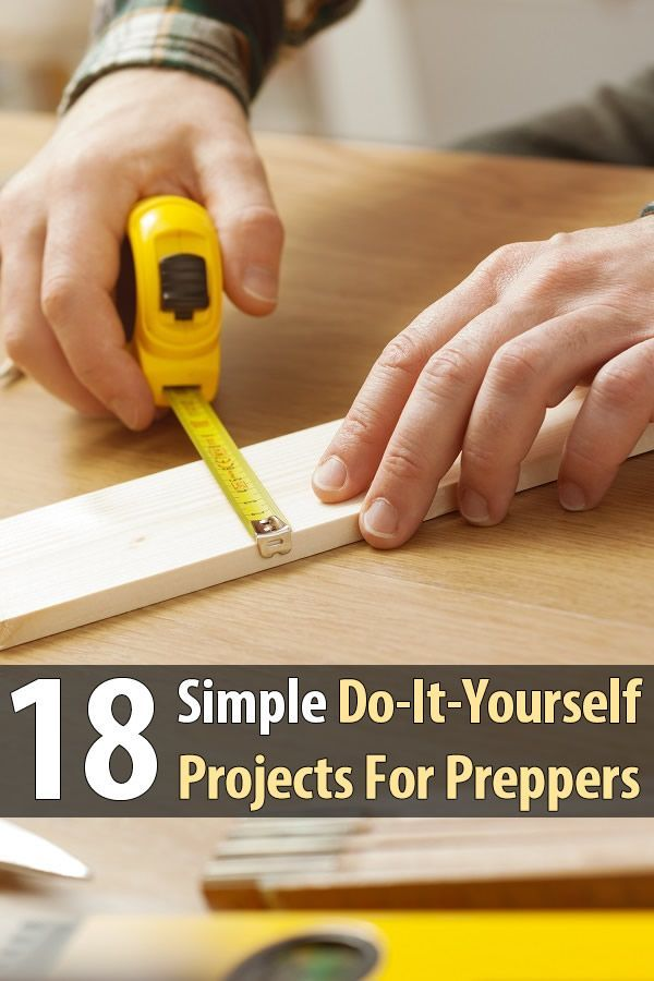18 simple do it yourself projects for preppers solutioingenieria Images