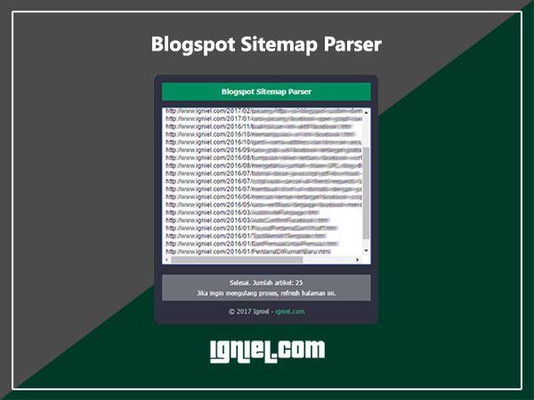 Tool Gratis Blogspot Sitemap Scraper Igniel Belajar Tips Tahu