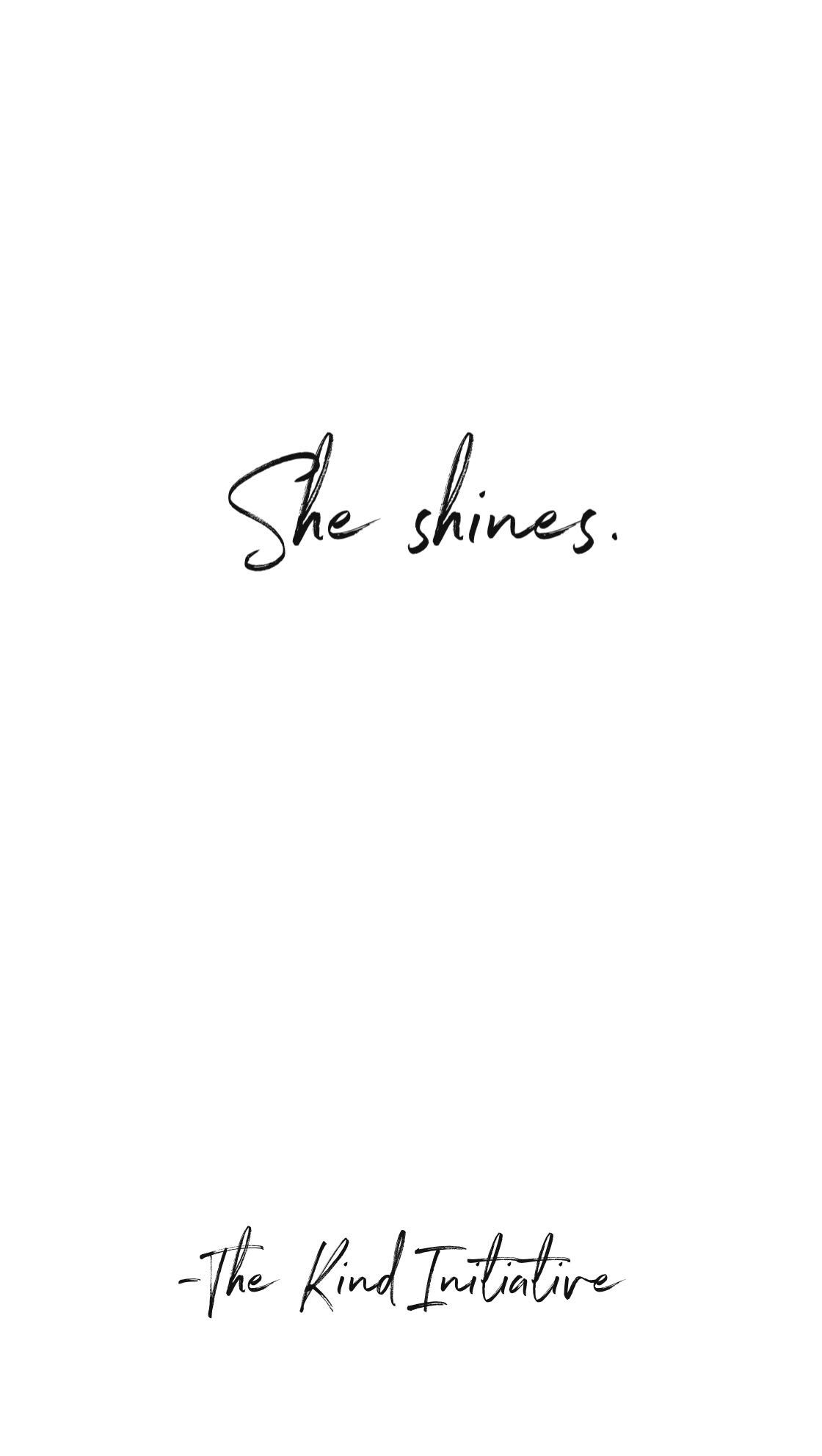 She Shines Shine Quotes Niece Quotes Bright Quotes