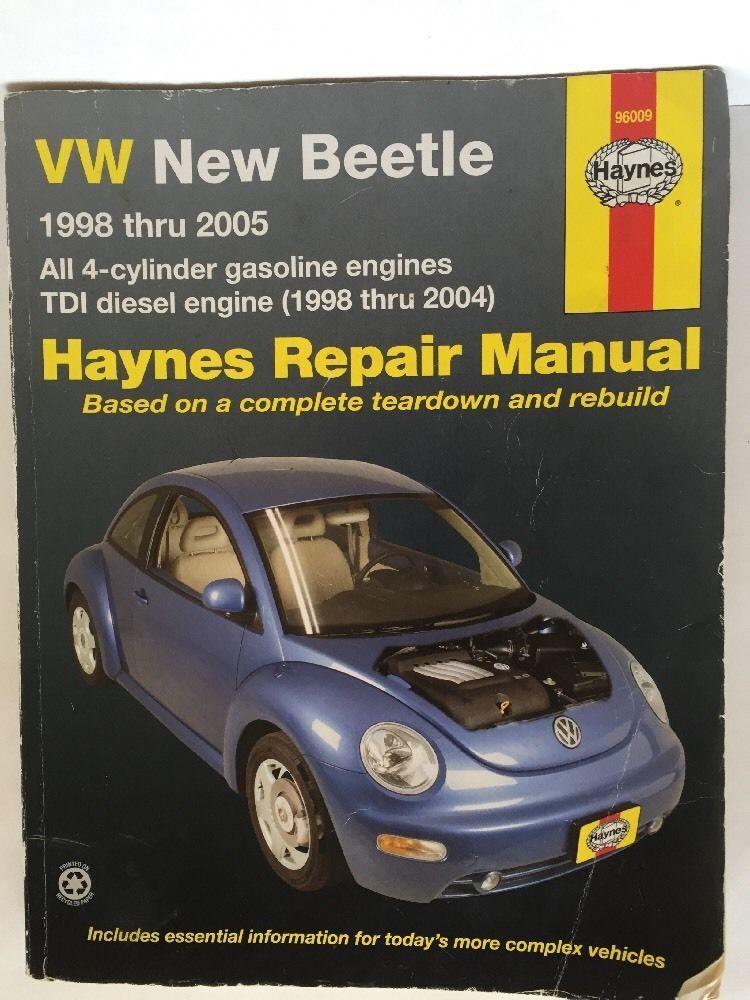 Volkswagen Vw New Beetle 98 05 Auto Repair Manual Haynes 4 Cylinder Tdi Diesel Vw New Beetle New Beetle Gasoline Engine