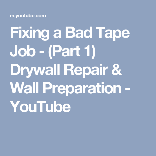 Fixing a Bad Tape Job - (Part 1) Drywall Repair & Wall