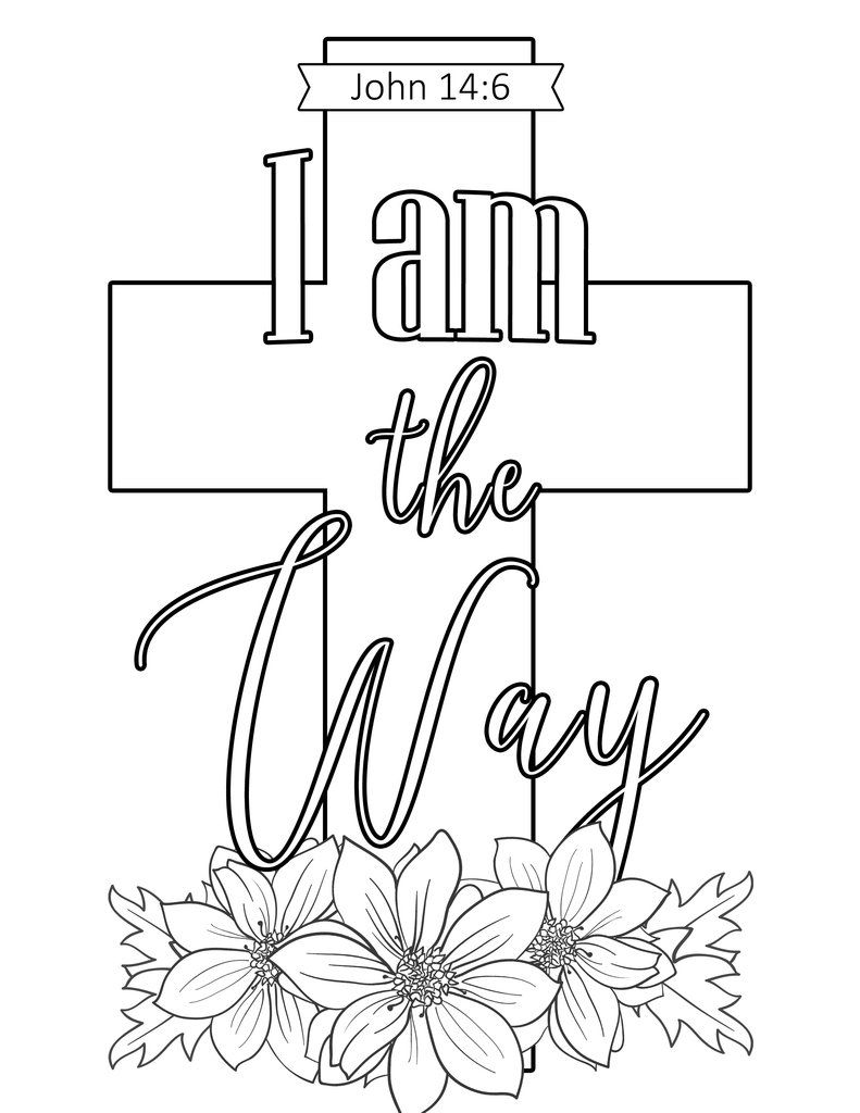 I Am The Way Coloring Sheet  Bible verse coloring page, Scripture