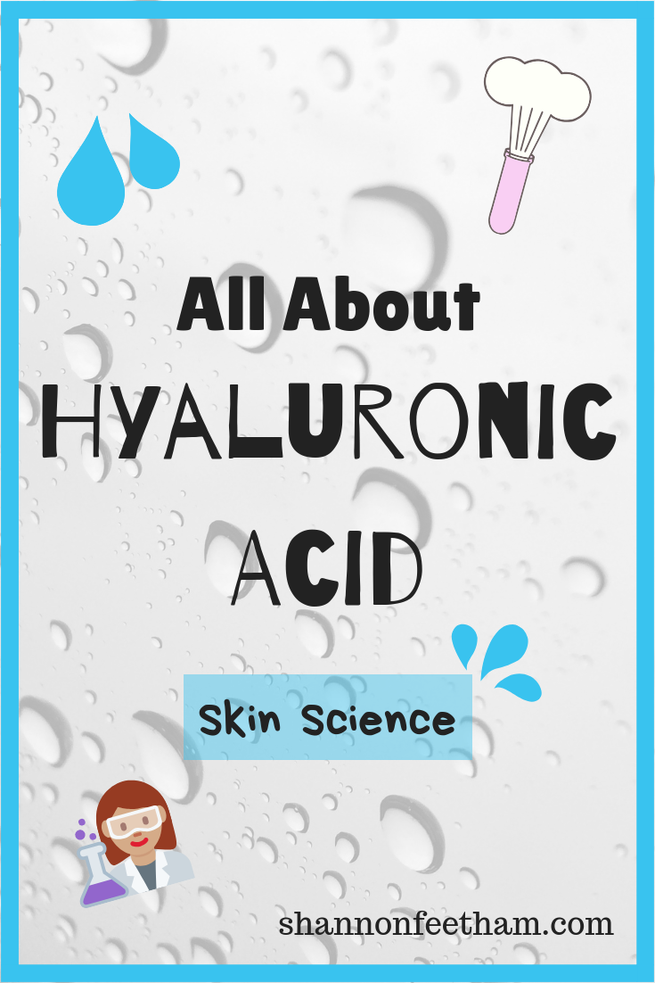 Hyaluronic acid the complete skin guide shannonus blog