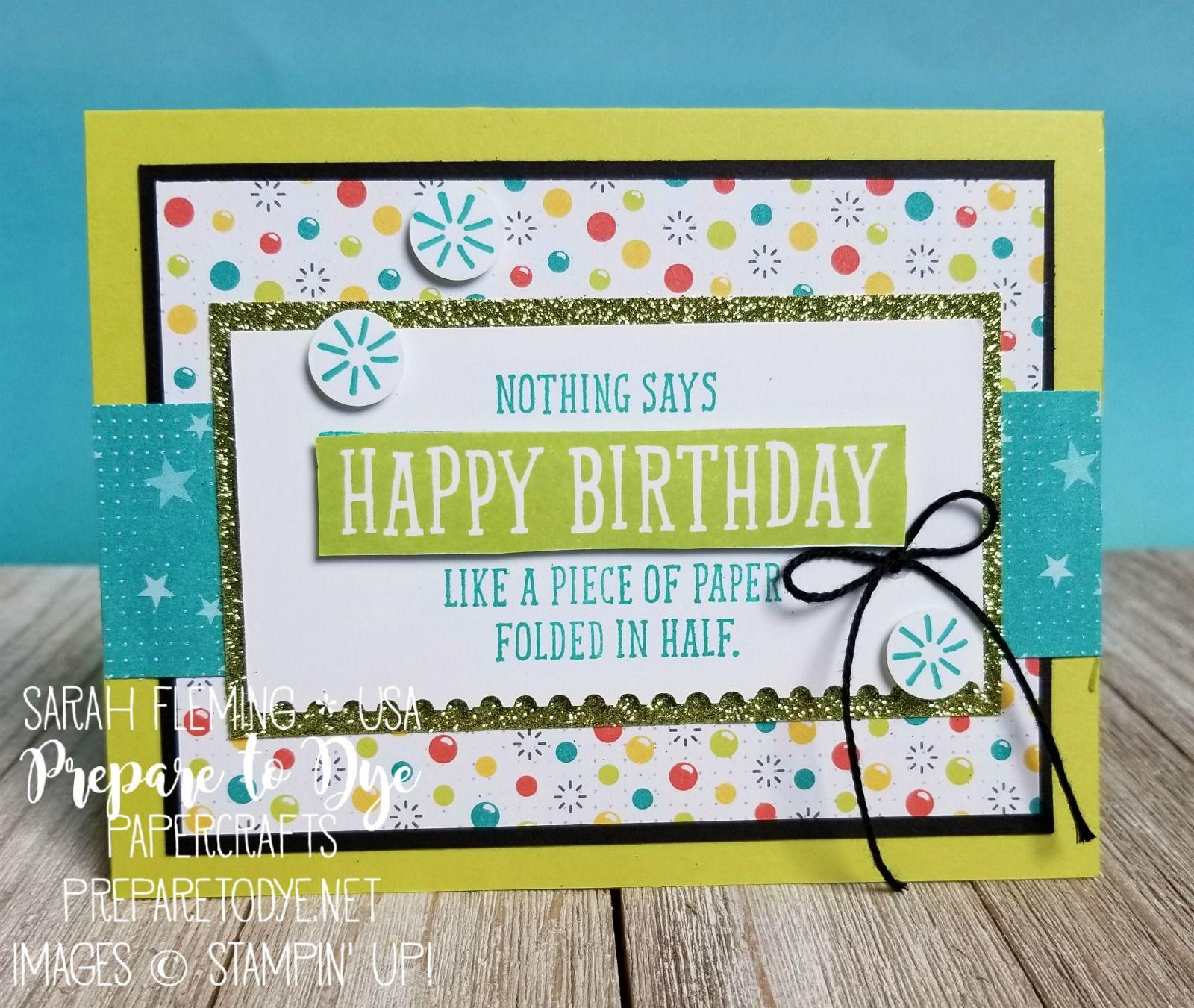 Folded In Half Handmade Birthday Cards Birthdays And Cards
