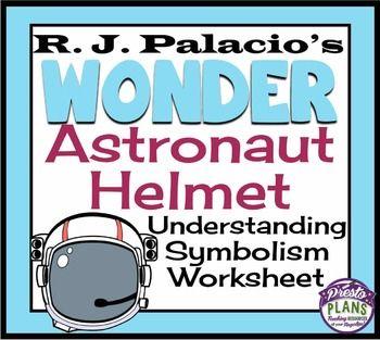 Wonder by rj palacio symbolism activity - astronaut helmet ...