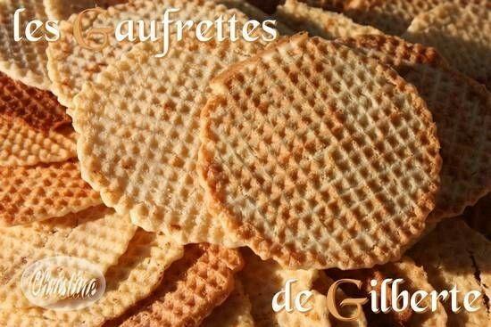 Les gaufrettes de Gilberte