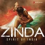 Zinda Spirit Of India songs, Zinda Spirit Of India soundtrack, Play songs of Zinda Spirit Of India