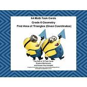 64 Math Task Cards-Grade 6 Geometry-  Find Area of Triangles-CCSS.6.G.A.1