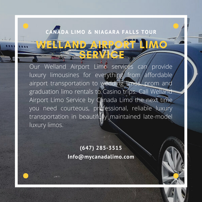 Welland Airport Limo Service In 2020