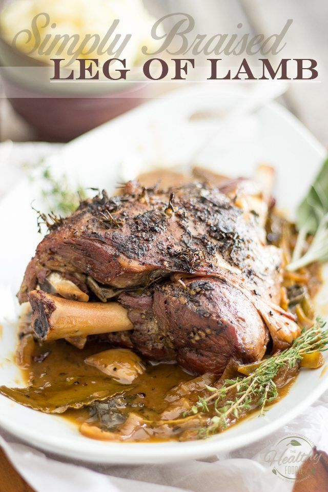 Braised Leg of Lamb | TheHealthyFoodie.com