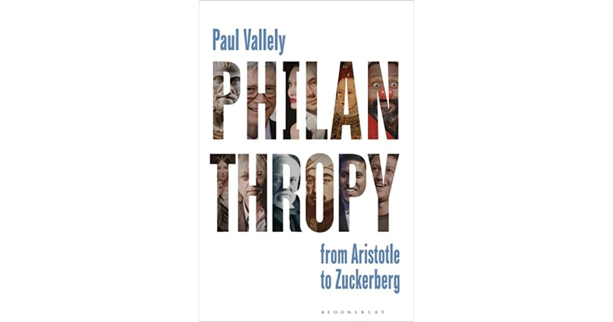 Howard Has Read Philanthropy From Aristotle To Zuckerberg In 2020 Philanthropy Nonprofit Fundraising Success And Failure