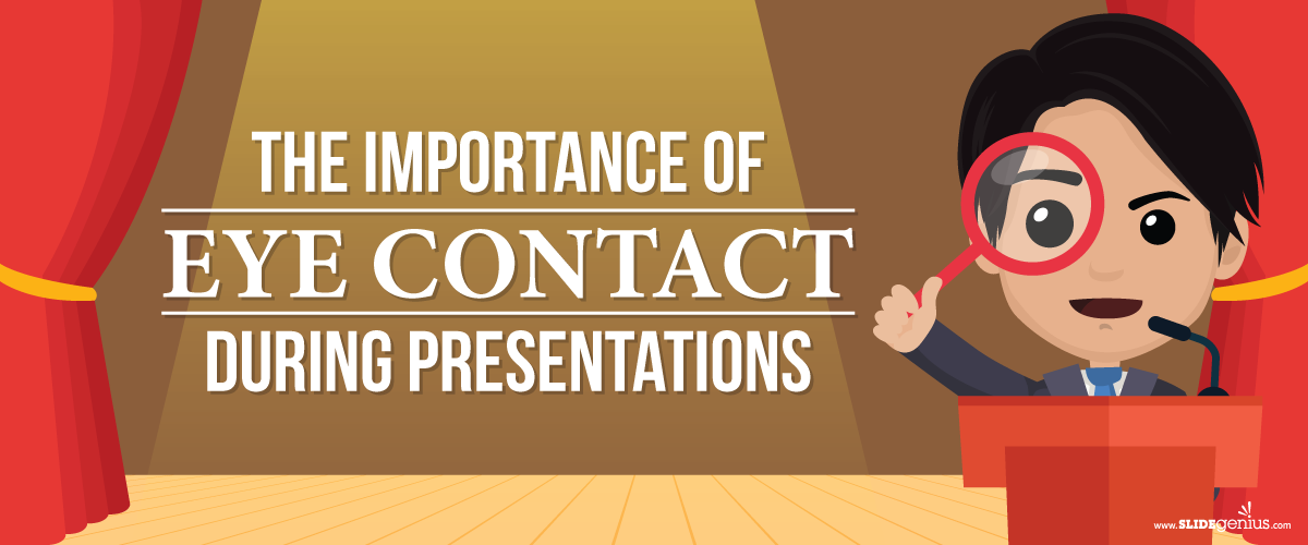 Eye Contact Is The Key To An Effective Presentation Public